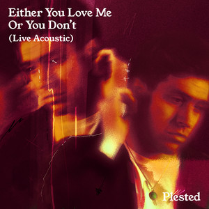 Either You Love Me Or You Don't - Live Acoustic cover art