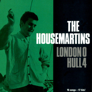 London 0 Hull 4 - The Housemartins
