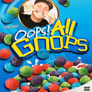 Oops It's All Goops