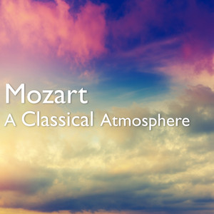 Mozart: A Classical Atmosphere