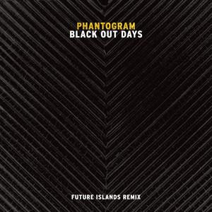 Black Out Days - Future Islands Remix cover art