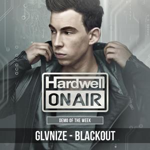 Blackout - Original Mix by GLVNIZE