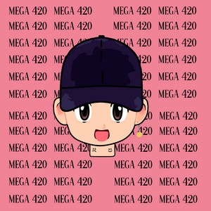 Mega 420 (Remix)