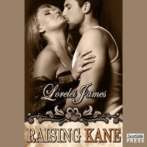Raising Kane - Rough Riders, Book 9 (Unabridged)