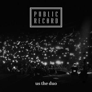 Public Record - Us The Duo