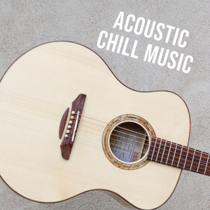 Acoustic Chill Music
