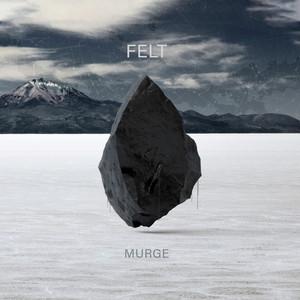 Felt by Murge