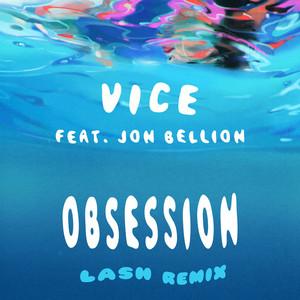 Obsession (feat. Jon Bellion) [Lash Remix]