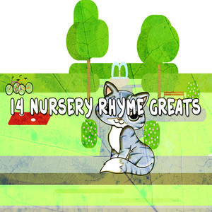 14 Nursery Rhyme Greats
