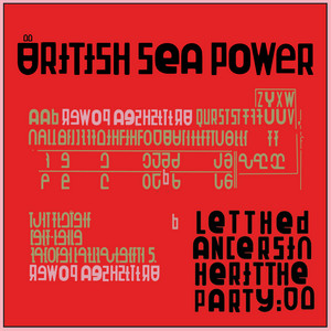 British Sea Power  Let the Dancers Inherit the Party :Replay