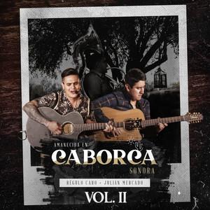 Amanecida en Caborca Sonora, Vol. 2 (En Vivo)