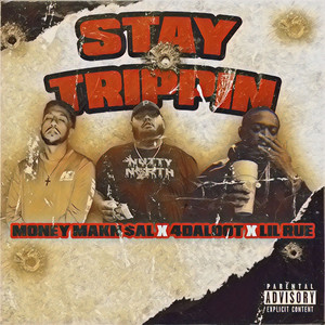 Stay Trippin