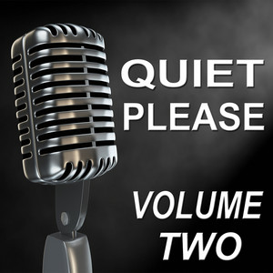 Quiet Please - Old Time Radio Show - Vol. Two Audiobook