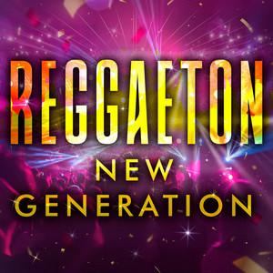 Reggaeton New Generation