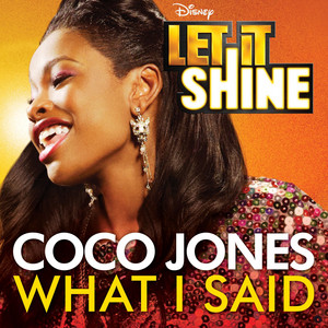 """What I Said (From """"Let It Shine"""")"""