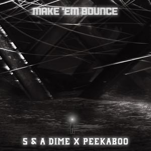 Make 'Em Bounce