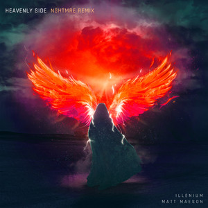 Heavenly Side (NGHTMRE Remix)