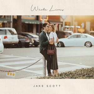 Whole Lives by Jake Scott