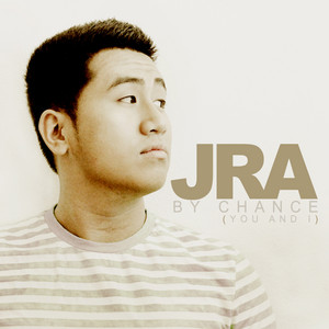 By Chance  - J.R.A By Chance