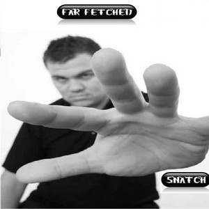 Far Fetched by Snatch