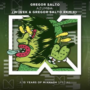 Azumba (Wiwek & Gregor Salto Remix)
