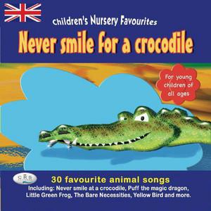Never Smile For A Crocodile album