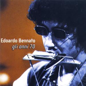 Gli Anni '70 - Edoardo Bennato