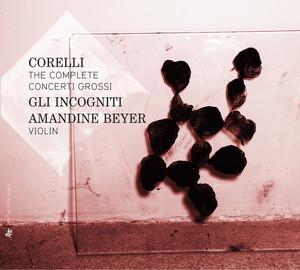 Concerto grosso No. 7 in D Major, Op. 6: III. Andante largo by Arcangelo Corelli, Amandine Beyer, Gli Incogniti, Helena Zemanova