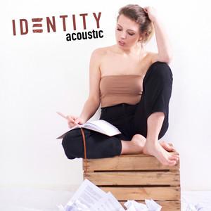 Identity (Acoustic Version)