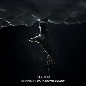 Dark Down Below (Chapter II)