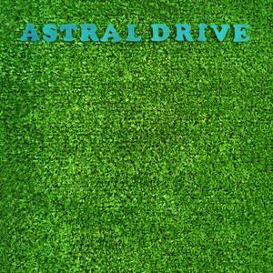 Astral Drive album