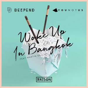 Woke up in Bangkok (feat. Martin Gallop)