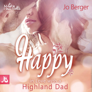 Happy (In Love with a Highland Dad) Audiobook
