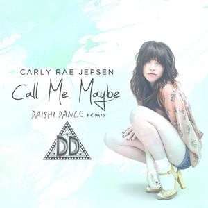 Call Me Maybe (DAISHI DANCE Remix)