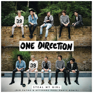 Steal My Girl - Big Payno & Afterhrs Pool Party Remix cover art