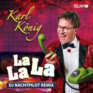 La La La - DJ Nachtpilot Remix