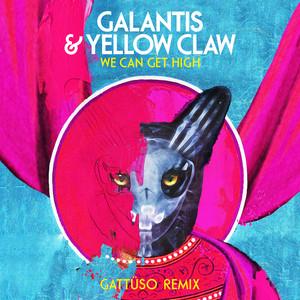 We Can Get High (GATTÜSO Remix)
