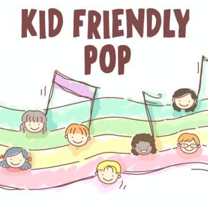 Kid Friendly Pop
