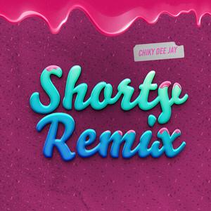 Shorty (Remix)
