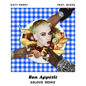 Bon Appétit (Aslove Remix)