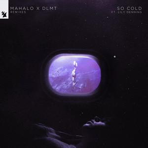 So Cold (Remixes)