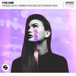 Tragic (feat. Amber Van Day) [Extended Mix]