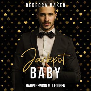 Jackpot, Baby (Hauptgewinn mit Folgen) Audiobook