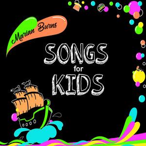 Marian Burns Songs for Kids