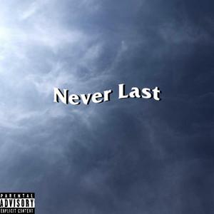 Never Last