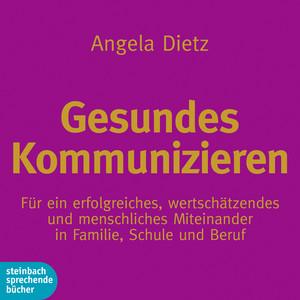 Gesundes Kommunizieren (Ungekürzt) Audiobook