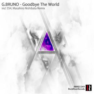 Goodbye The World - Masahiro Nishibata Remix cover art