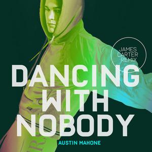 Dancing with Nobody (James Carter Remix)