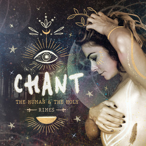 CHANT: The Human & The Holy
