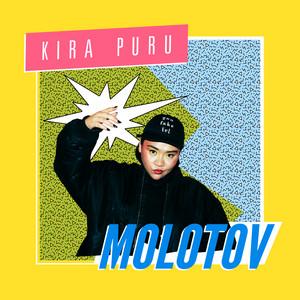 Molotov by Kira Puru
